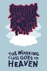 The Working Class Goes to Heaven (1971)