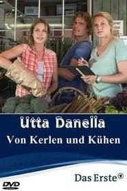 Utta Danella – Von Kerlen und Kühen