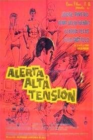 Alerta, alta tension (1969)