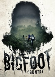 Bigfoot Country (2017) Watch Online Free