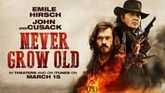 Never Grow Old 2019 1