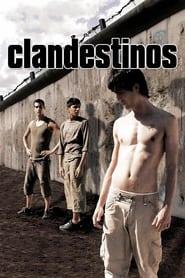 Clandestinos (2007)