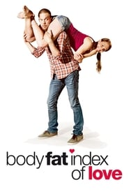 Body Fat Index of Love (2012)