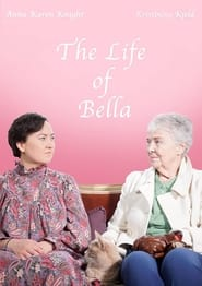 The Life of Bella (2021)