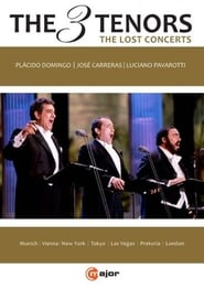 The Three Tenors – The Lost Concerts