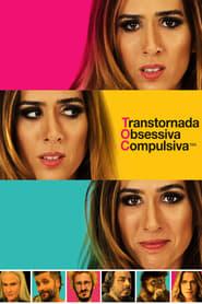 TOC - Transtornada Obsesiva Compulsiva 2017