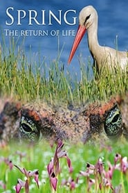 Spring: The Return of Life (2014)