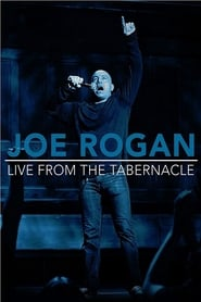 Joe Rogan: Live from the Tabernacle (2012)