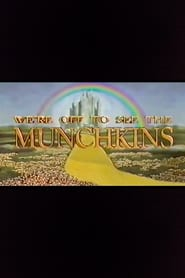 We're Off to See the Munchkins 1993