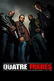 Quatre Frères en streaming