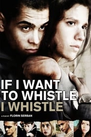 Poster for If I Want to Whistle, I Whistle