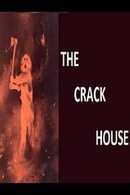 Regarder The Crackhouse