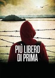 Più libero di prima (2017) Online Cały Film Lektor PL