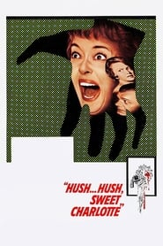 Watch Hush... Hush, Sweet Charlotte