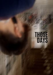 Those Days (2021)