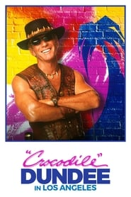 Poster Crocodile Dundee in Los Angeles 2001