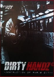 Dirty Handz – Destruction on Paris (1999) Oglądaj Film Zalukaj Cda