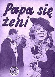 Papa się żeni (1936) Online Lektor CDA Zalukaj