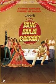 Bang Baaja Baaraat (2015)