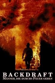 Gucke Backdraft - Männer, die durchs Feuer gehen