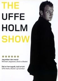 Uffe Holm - The Uffe Holm Show 2003