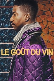 Le goût du vin  Streaming vf