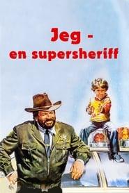 Jeg, en supersheriff