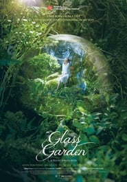 Watch Glass Garden 2017 Free Online