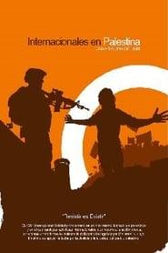 فيلم Internacionales en Palestina مترجم