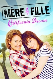 Mother and Daughter: California Dream