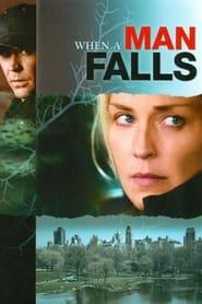 When A Man Falls 2007