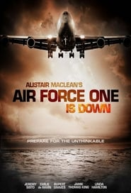 Alistair MacLean's Air Force One Is Down 2014