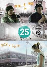 25 Tracks movie