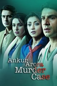 Ankur Arora Murder Case 2013 Hindi Movie AMZN WebRip 300mb 480p 1GB 720p 3GB 8GB 1080p
