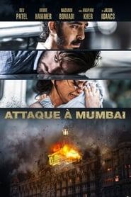 Attaque à Mumbai streaming