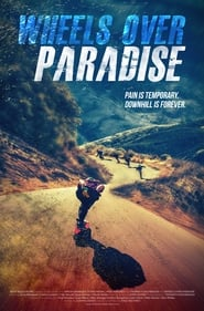 Wheels Over Paradise (2016) poster