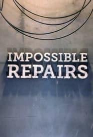 Impossible Repairs 2021