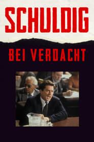Schuldig bei Verdacht (1991)
