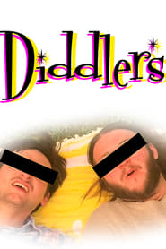 Diddlers (2019)