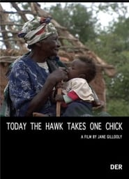 Today the Hawk Takes One Chick (2008)