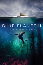 مشاهدة فيلم Blue Planet II: One Ocean & The Deep مترجم