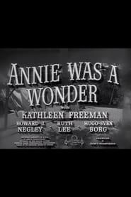 Annie Was a Wonder 1949