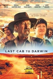 Last Cab to Darwin - It's never too late to start living. - Azwaad Movie Database