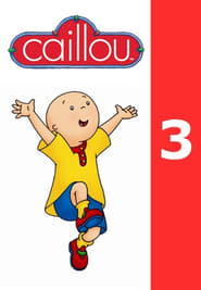 Caillou saison 3 streaming vf