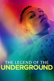 Poster The Legend of the Underground 2021