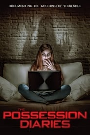 The Possession Diaries 2019 HD Watch and Download