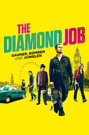 The Diamond Job – Gauner, Bomben und Juwelen (2018)