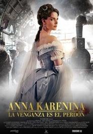 Anna Karenina. La venganza es el perdón en cartelera