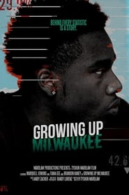 Growing Up Milwaukee (2020)