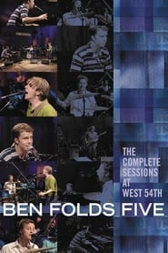 Ben Folds Five: The Complete Sessions at West 54th 2001